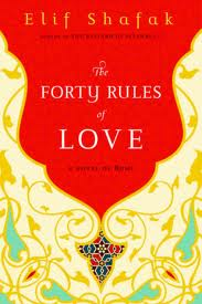 The Forty Rules of Love. A Novel of Rumi (1/3)